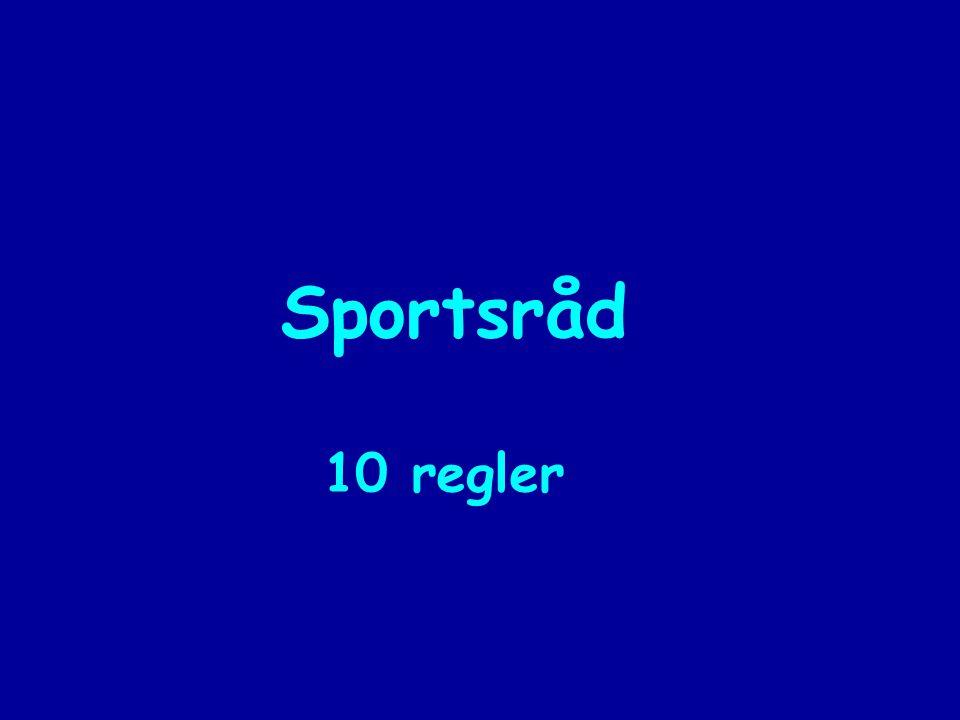 Sportsråd 10 regler