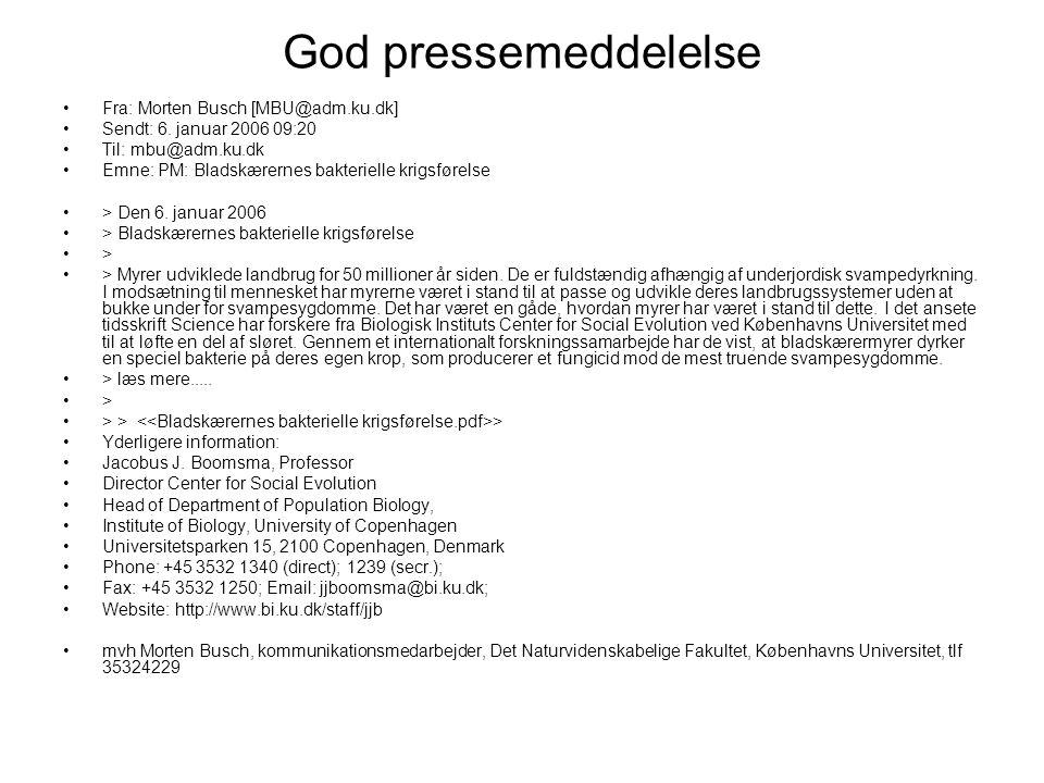 God pressemeddelelse Fra: Morten Busch [MBU@adm.ku.dk] Sendt: 6.