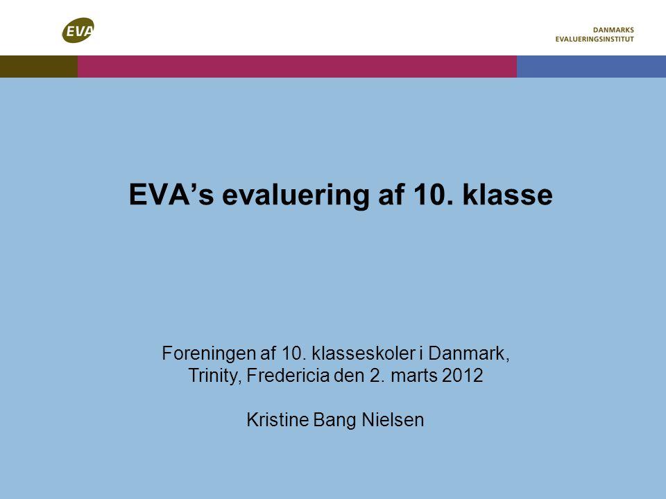 EVA's evaluering af 10. klasse Foreningen af 10.