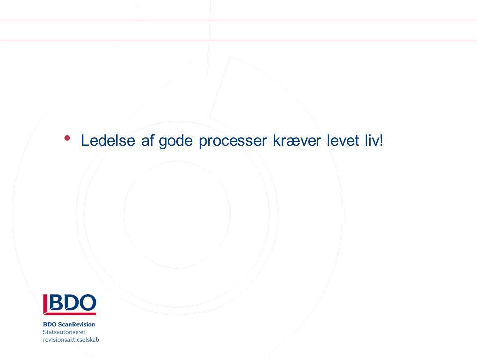 Ledelse af gode processer kræver levet liv!