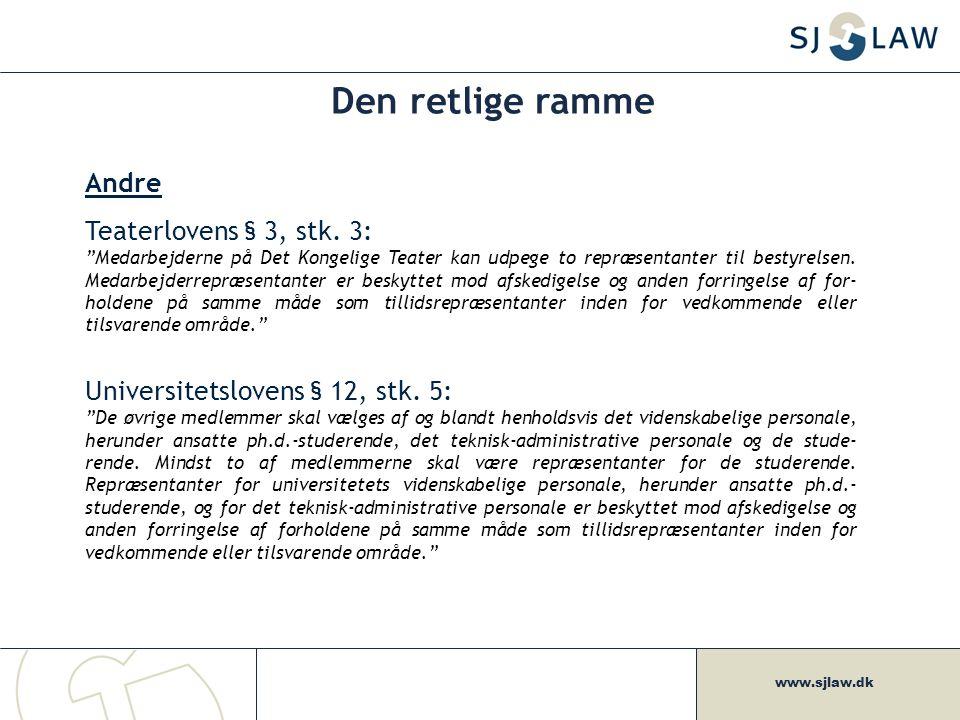 www.sjlaw.dk Den retlige ramme Andre Teaterlovens § 3, stk.