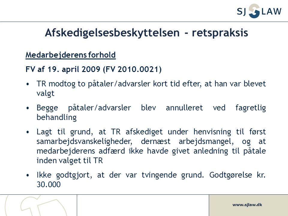 www.sjlaw.dk Afskedigelsesbeskyttelsen - retspraksis Medarbejderens forhold FV af 19.