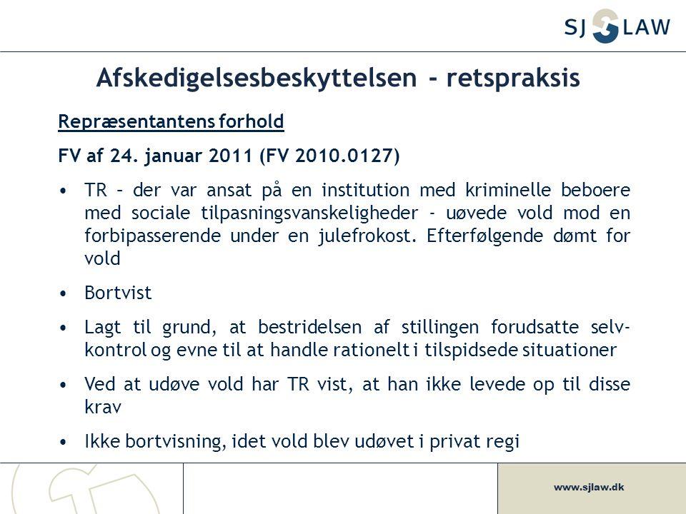www.sjlaw.dk Afskedigelsesbeskyttelsen - retspraksis Repræsentantens forhold FV af 24.