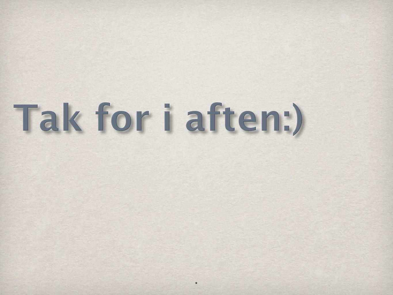 Tak for i aften:) *