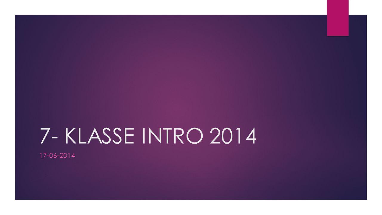7- KLASSE INTRO 2014 17-06-2014