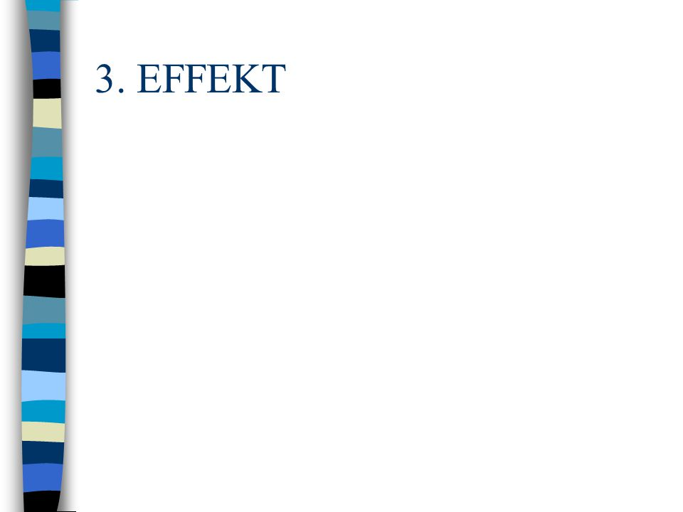 3. EFFEKT