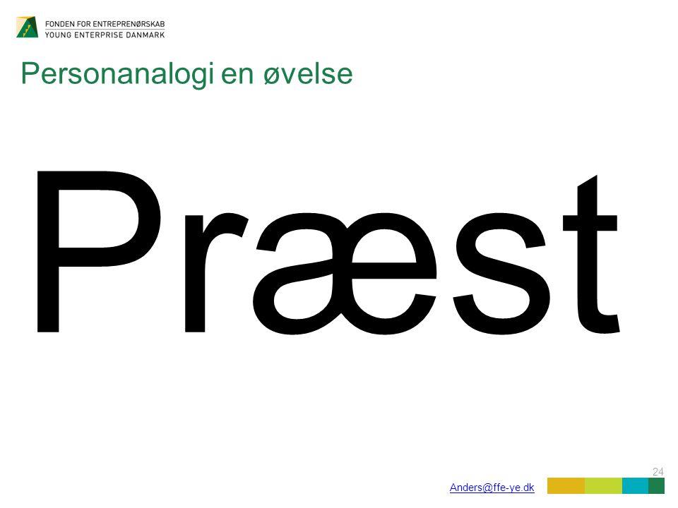 24 Anders@ffe-ye.dk Personanalogi en øvelse Præst