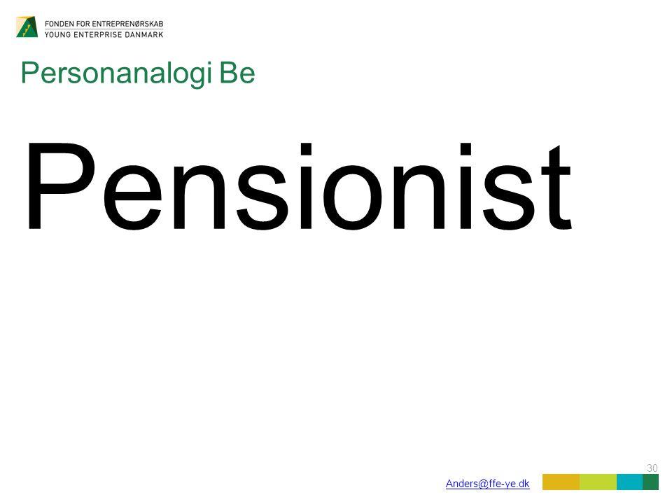 30 Anders@ffe-ye.dk Personanalogi Be Pensionist