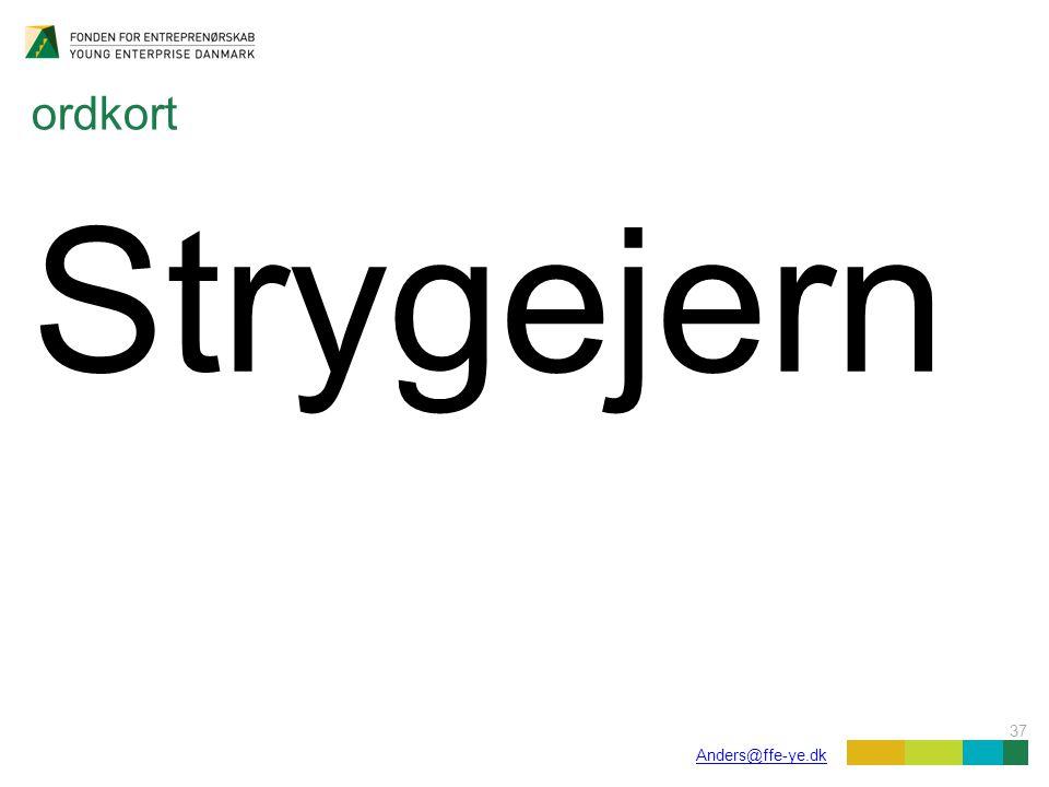 37 Anders@ffe-ye.dk ordkort Strygejern