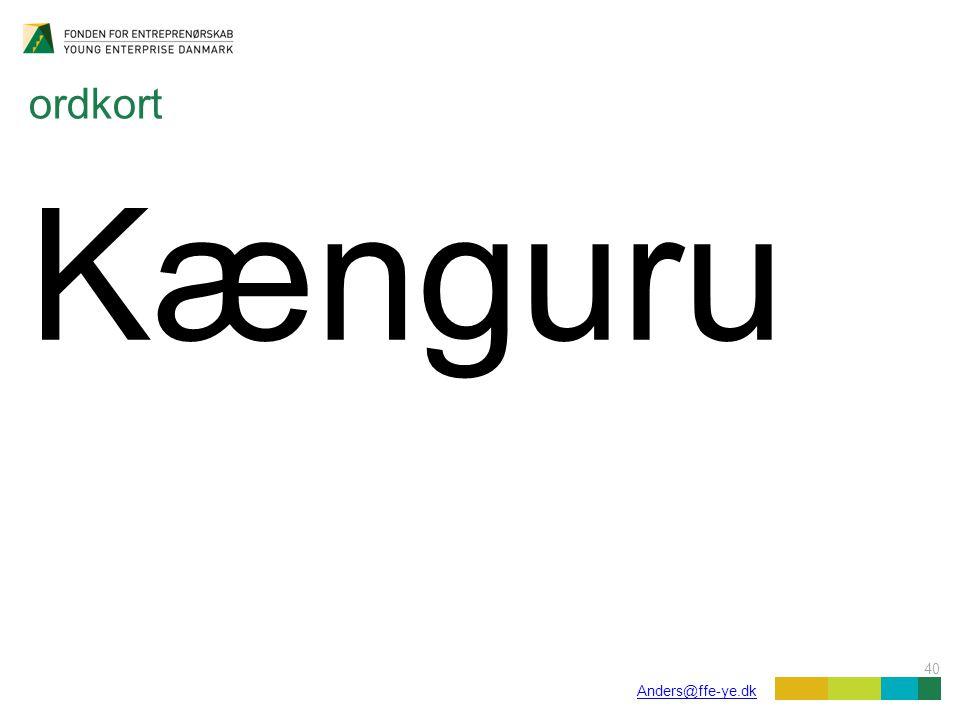 40 Anders@ffe-ye.dk ordkort Kænguru