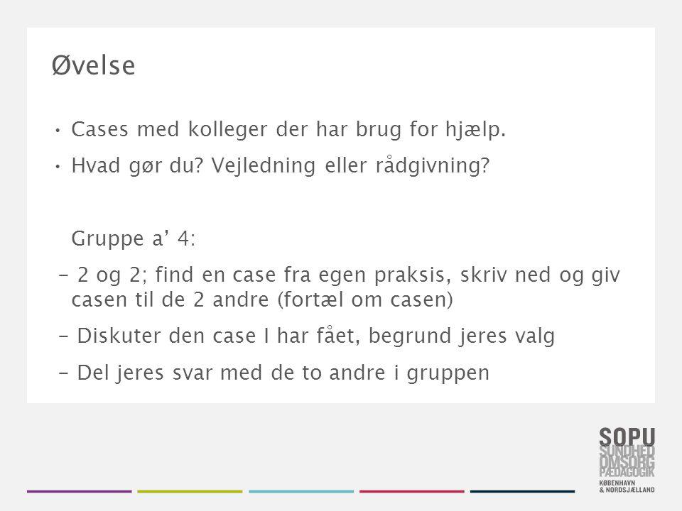 Tekstslide med bullets Brug 'Forøge / Formindske indryk' for at skifte mellem de forskellige niveauer Øvelse Cases med kolleger der har brug for hjælp.