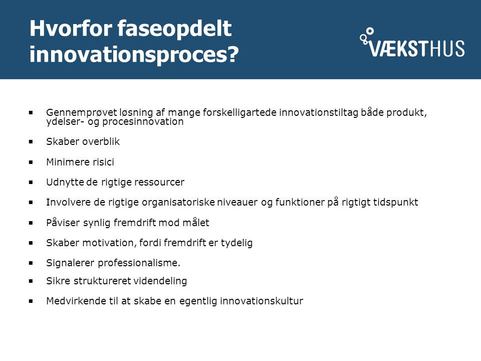 Hvorfor faseopdelt innovationsproces.