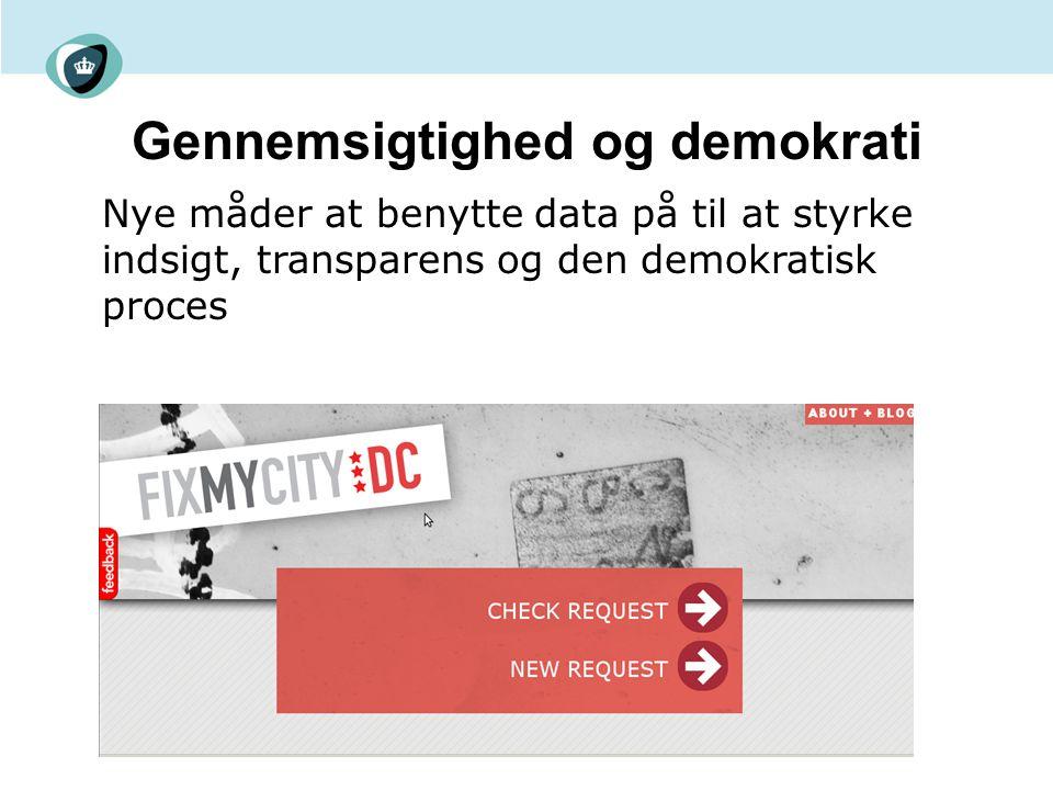 Gennemsigtighed og demokrati Nye måder at benytte data på til at styrke indsigt, transparens og den demokratisk proces