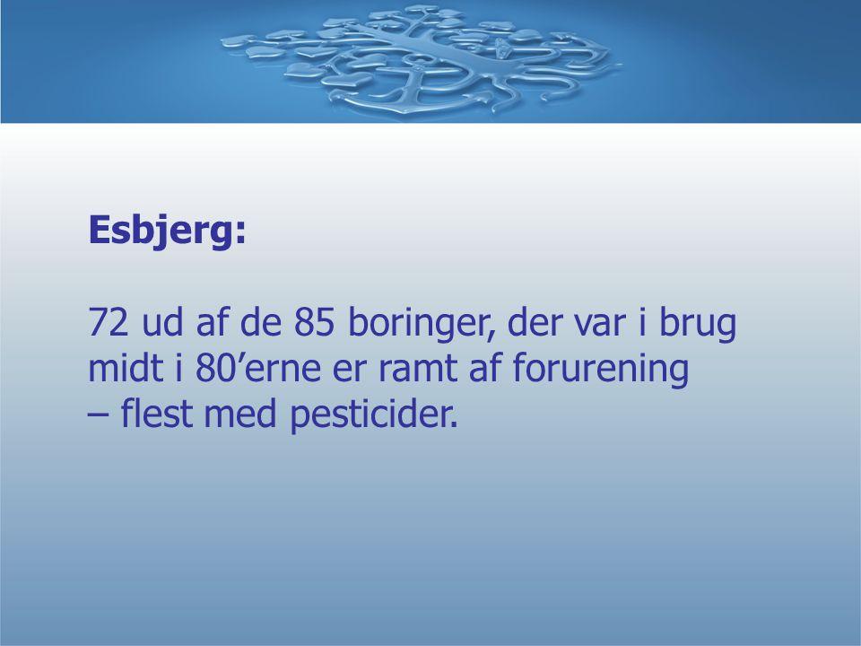 Esbjerg: 72 ud af de 85 boringer, der var i brug midt i 80'erne er ramt af forurening – flest med pesticider.