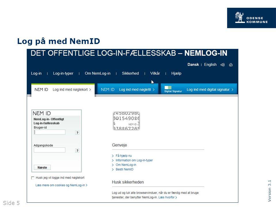 Version 3.1 Side 5 Log på med NemID