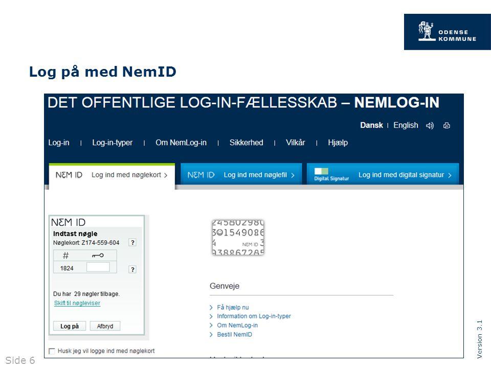 Version 3.1 Side 6 Log på med NemID