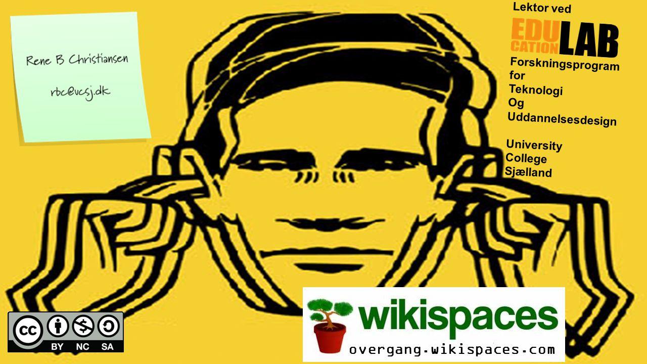 Lektor ved Forskningsprogram for Teknologi Og Uddannelsesdesign University College Sjælland overgang.wikispaces.com
