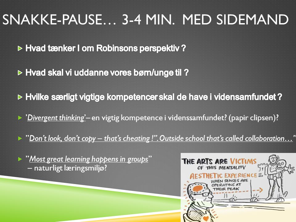 SNAKKE-PAUSE… 3-4 MIN. MED SIDEMAND