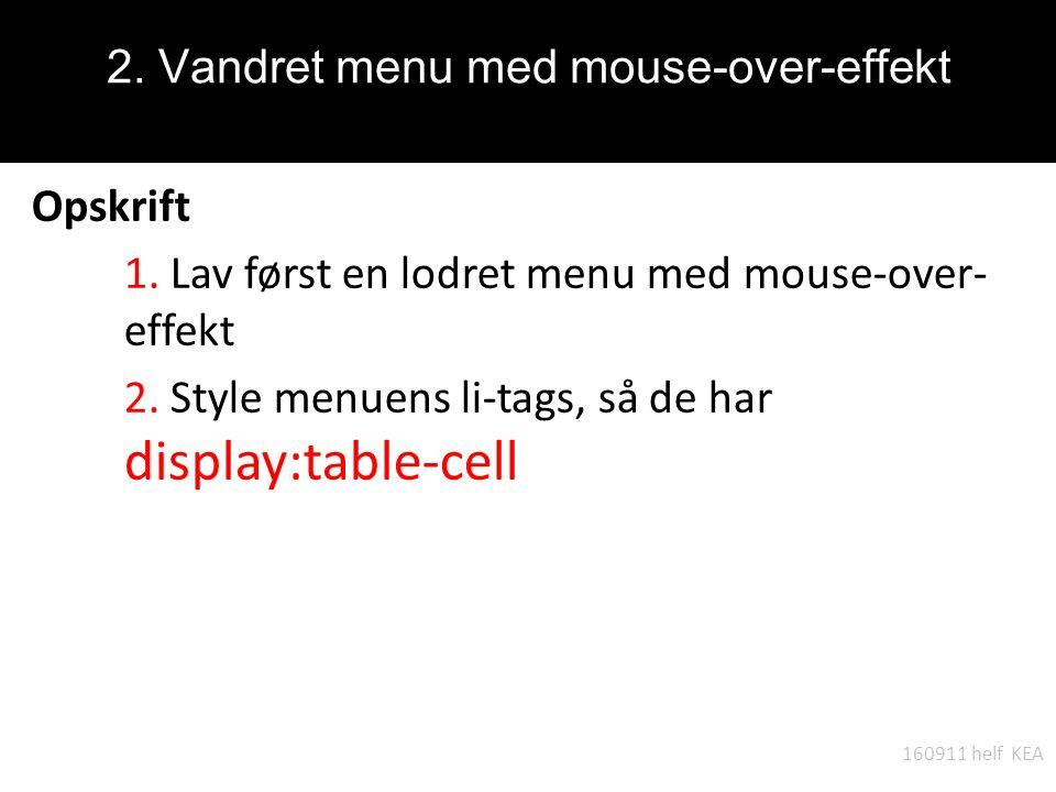 2. Vandret menu med mouse-over-effekt Opskrift 1.