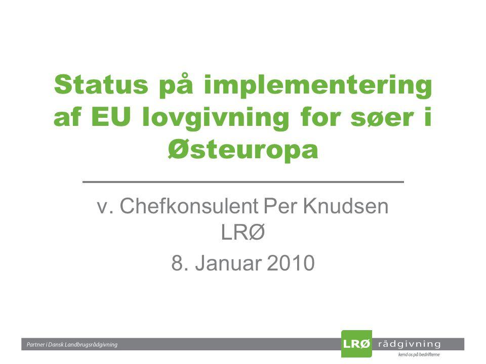 Status på implementering af EU lovgivning for søer i Østeuropa v.