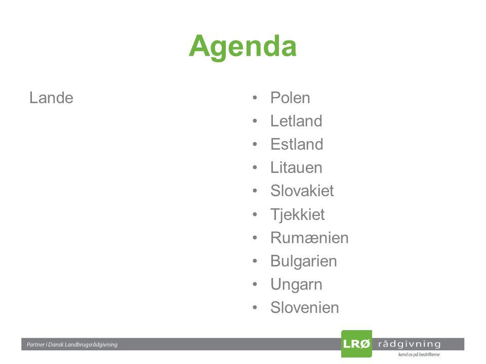 Agenda LandePolen Letland Estland Litauen Slovakiet Tjekkiet Rumænien Bulgarien Ungarn Slovenien