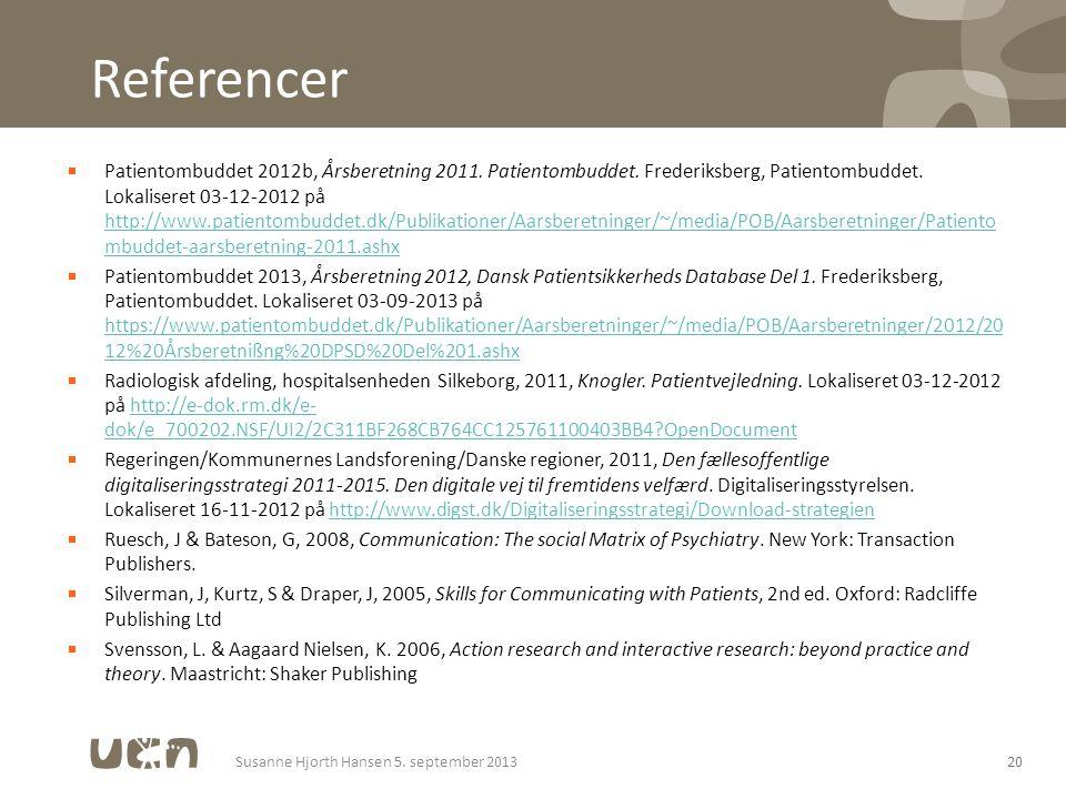 Referencer 20 Patientombuddet 2012b, Årsberetning 2011.