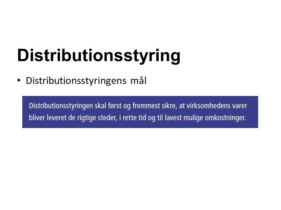 Distributionsstyring Distributionsstyringens mål