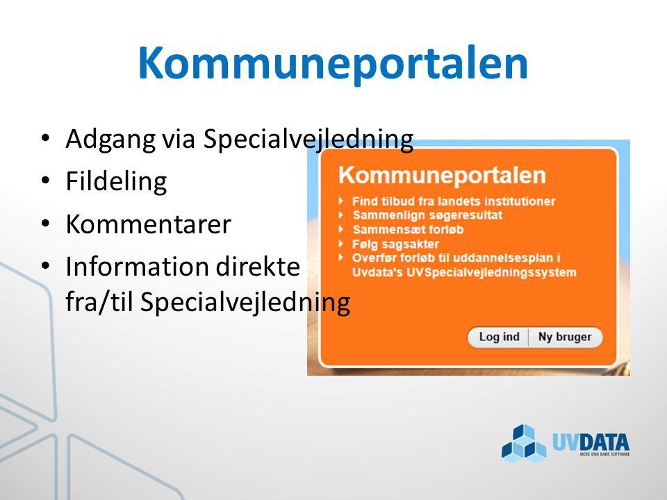 Kommuneportalen Adgang via Specialvejledning Fildeling Kommentarer Information direkte fra/til Specialvejledning