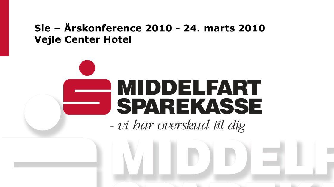 Sie – Årskonference 2010 - 24. marts 2010 Vejle Center Hotel