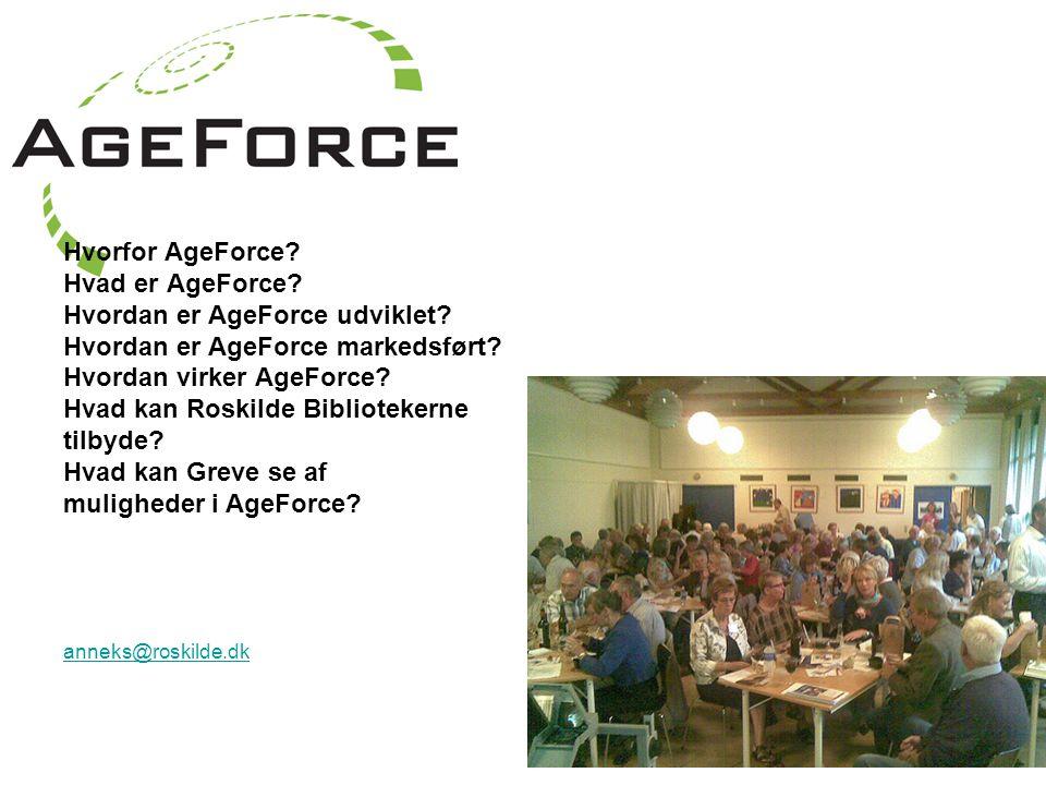 Hvorfor AgeForce. Hvad er AgeForce. Hvordan er AgeForce udviklet.