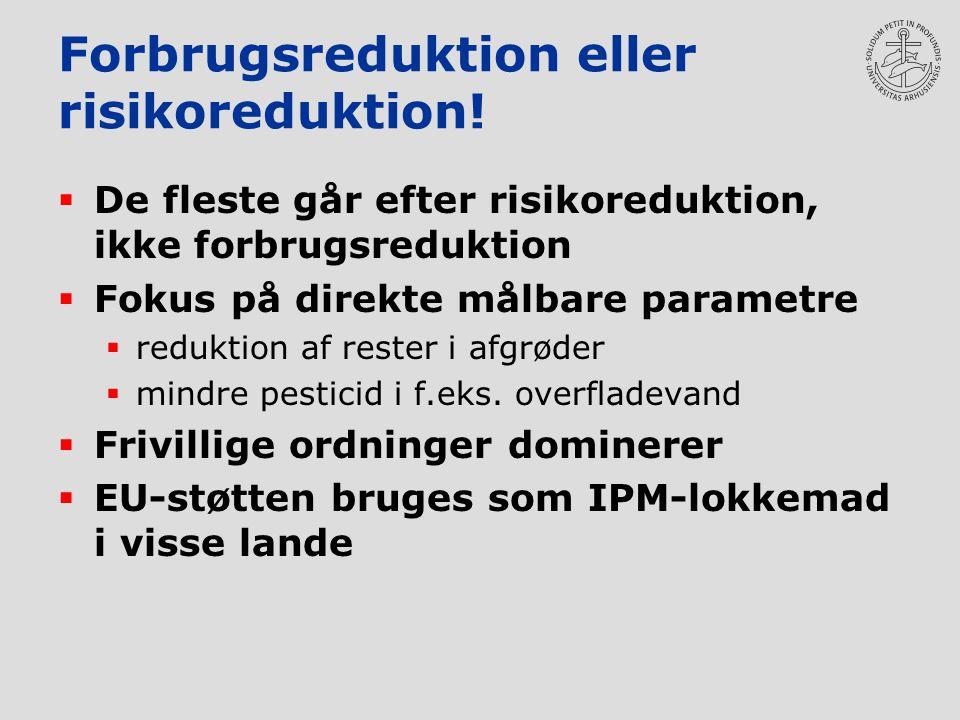 Forbrugsreduktion eller risikoreduktion.