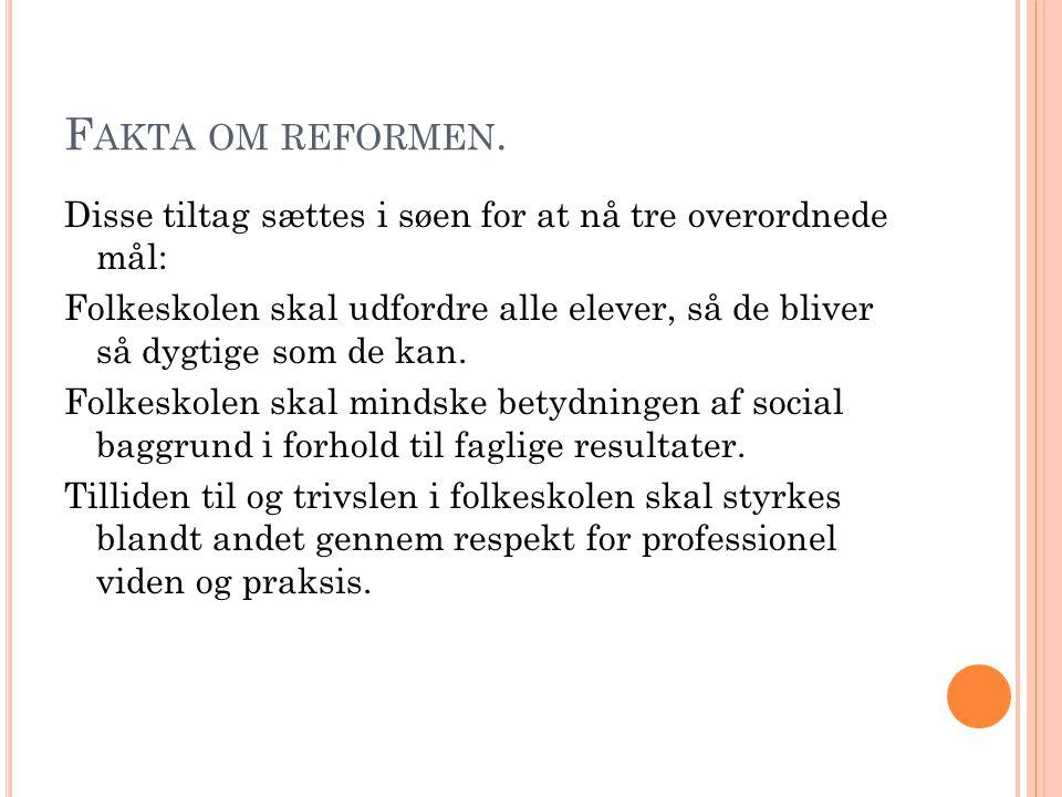 F AKTA OM REFORMEN.