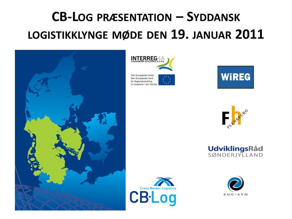 CB-L OG PRÆSENTATION – S YDDANSK LOGISTIKKLYNGE MØDE DEN 19. JANUAR 2011