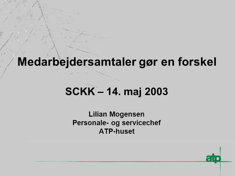 Medarbejdersamtaler gør en forskel SCKK – 14.