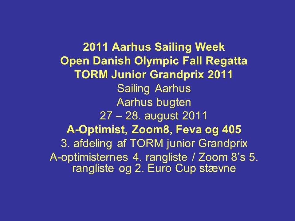 2011 Aarhus Sailing Week Open Danish Olympic Fall Regatta TORM Junior Grandprix 2011 Sailing Aarhus Aarhus bugten 27 – 28.