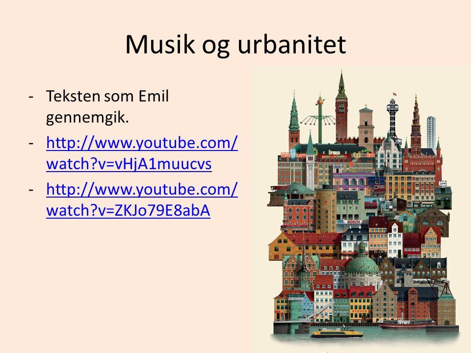 Musik og urbanitet -Teksten som Emil gennemgik.