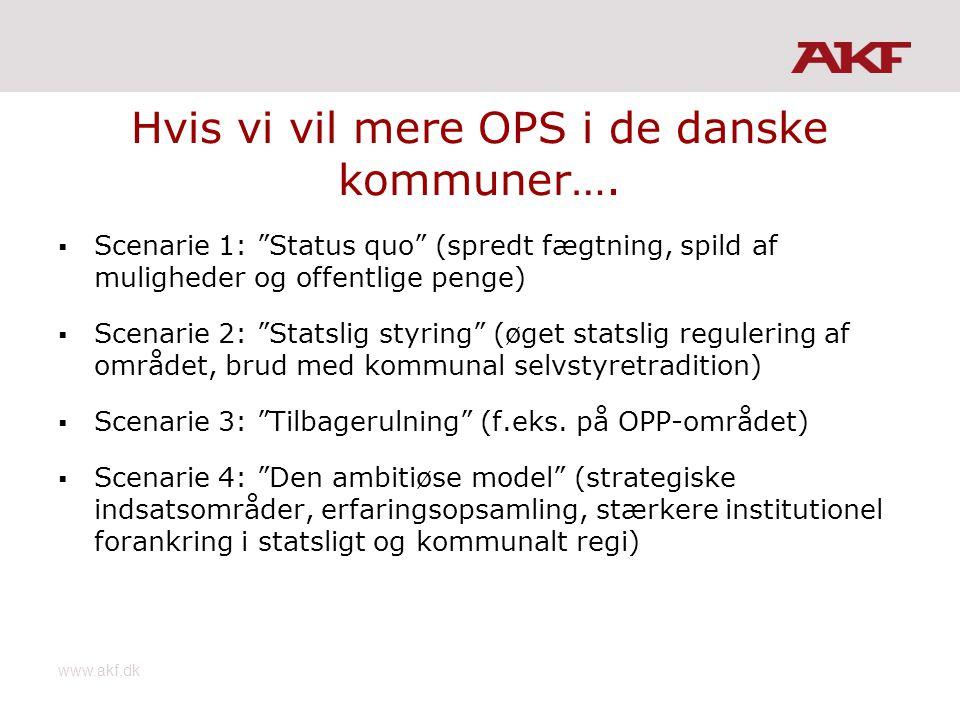 Hvis vi vil mere OPS i de danske kommuner….