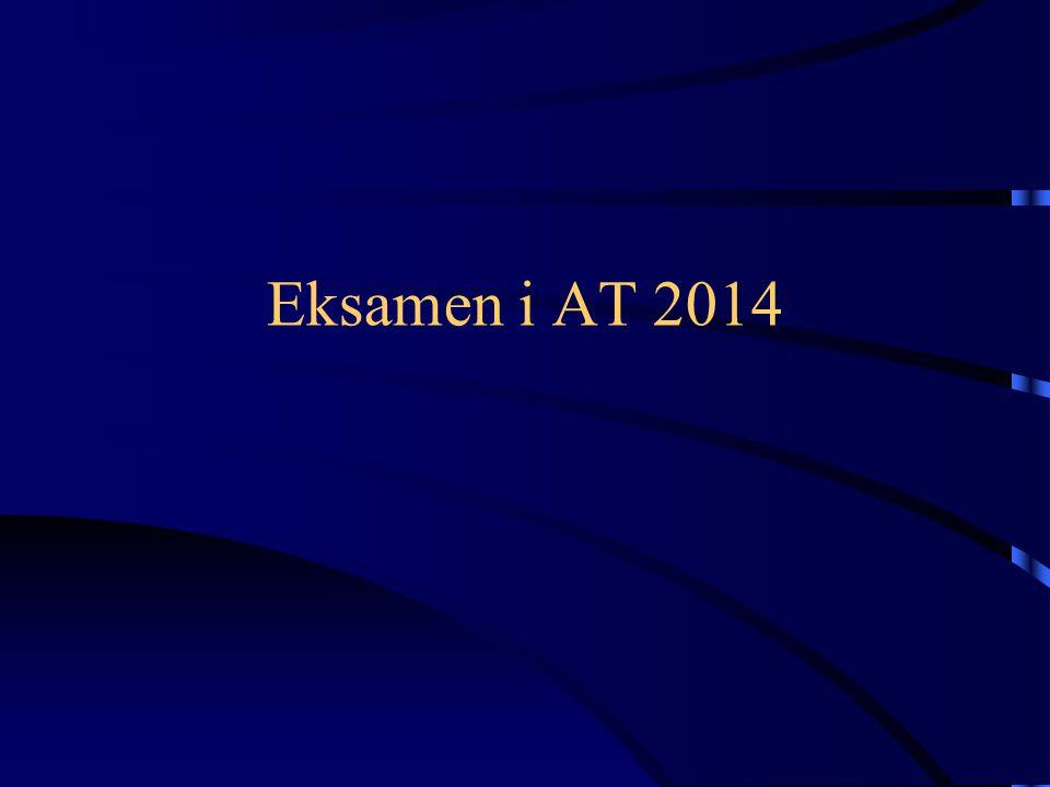 Eksamen i AT 2014