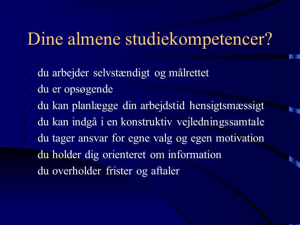 Dine almene studiekompetencer.