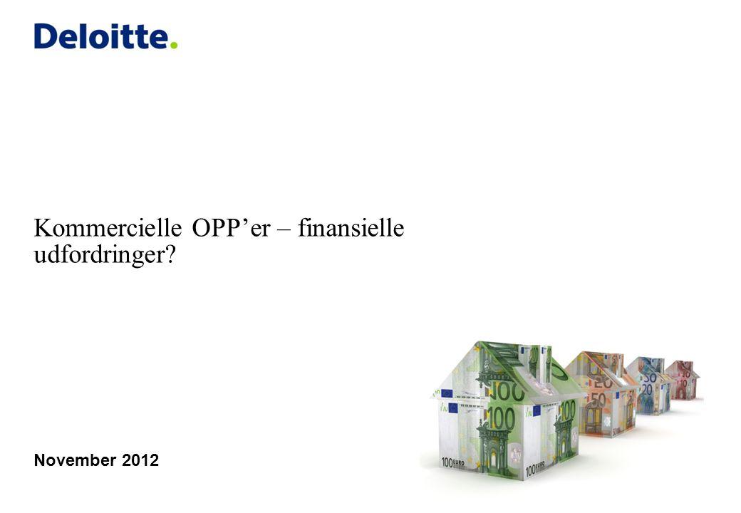 Kommercielle OPP'er – finansielle udfordringer November 2012