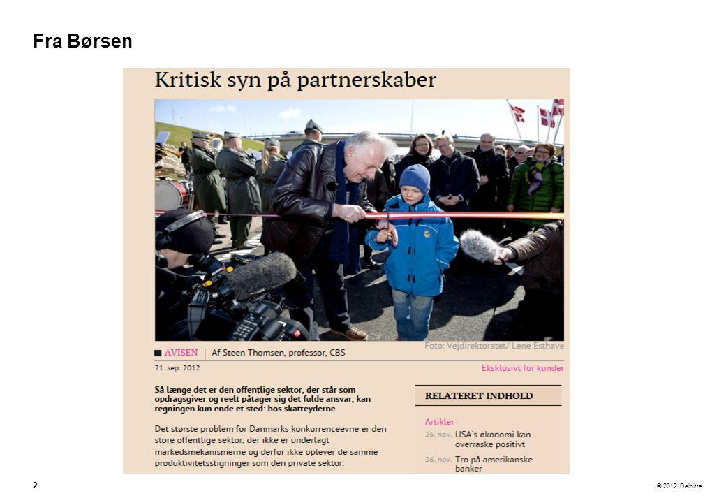 © 2012 Deloitte Fra Børsen 2