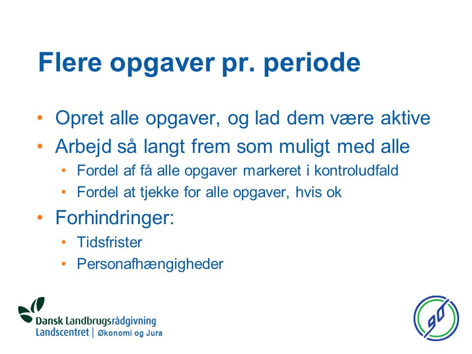 Økonomi og Jura Flere opgaver pr.
