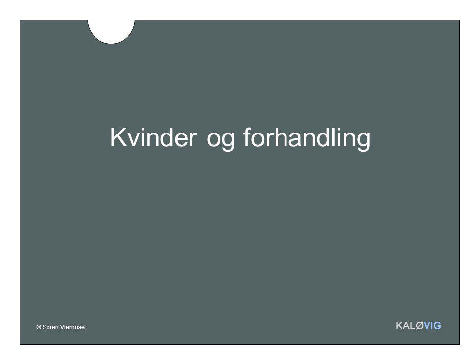 © Søren Viemose KALØVIG Kvinder og forhandling