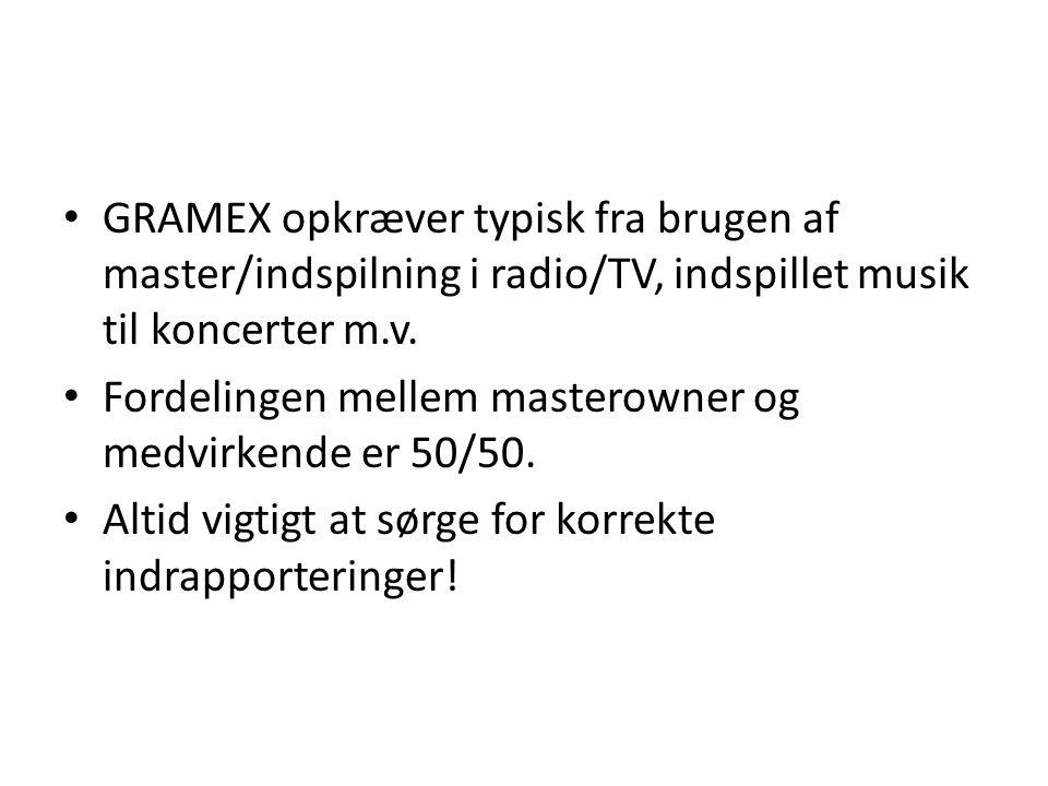 GRAMEX opkræver typisk fra brugen af master/indspilning i radio/TV, indspillet musik til koncerter m.v.