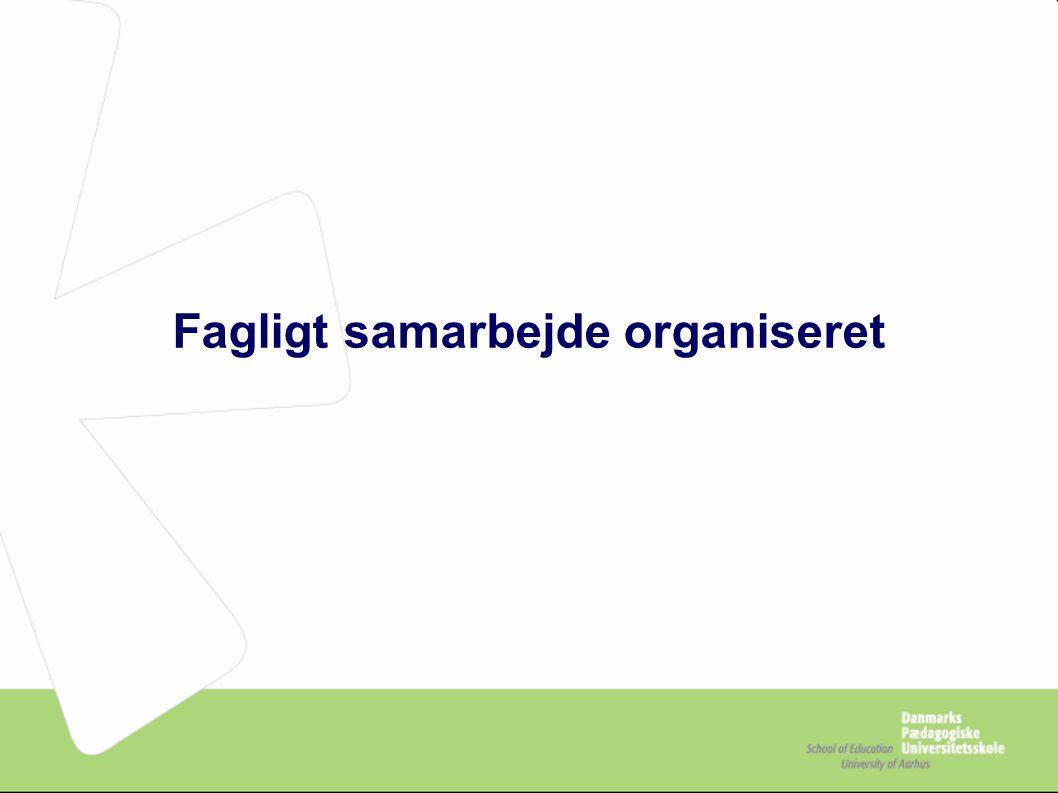 Fagligt samarbejde organiseret