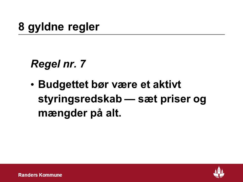 20 Randers Kommune 8 gyldne regler Regel nr.