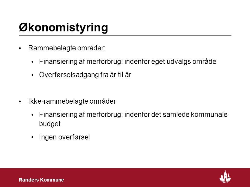 6 Randers Kommune Økonomistyring Rammebelagte områder: Finansiering af merforbrug: indenfor eget udvalgs område Overførselsadgang fra år til år Ikke-rammebelagte områder Finansiering af merforbrug: indenfor det samlede kommunale budget Ingen overførsel