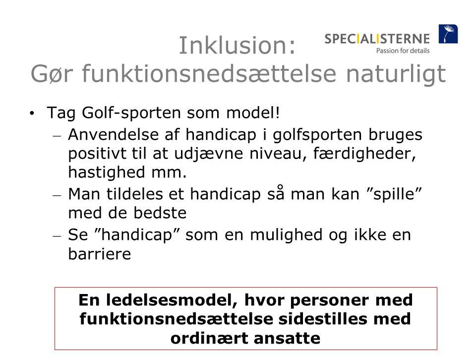 Inklusion: Gør funktionsnedsættelse naturligt Tag Golf-sporten som model.