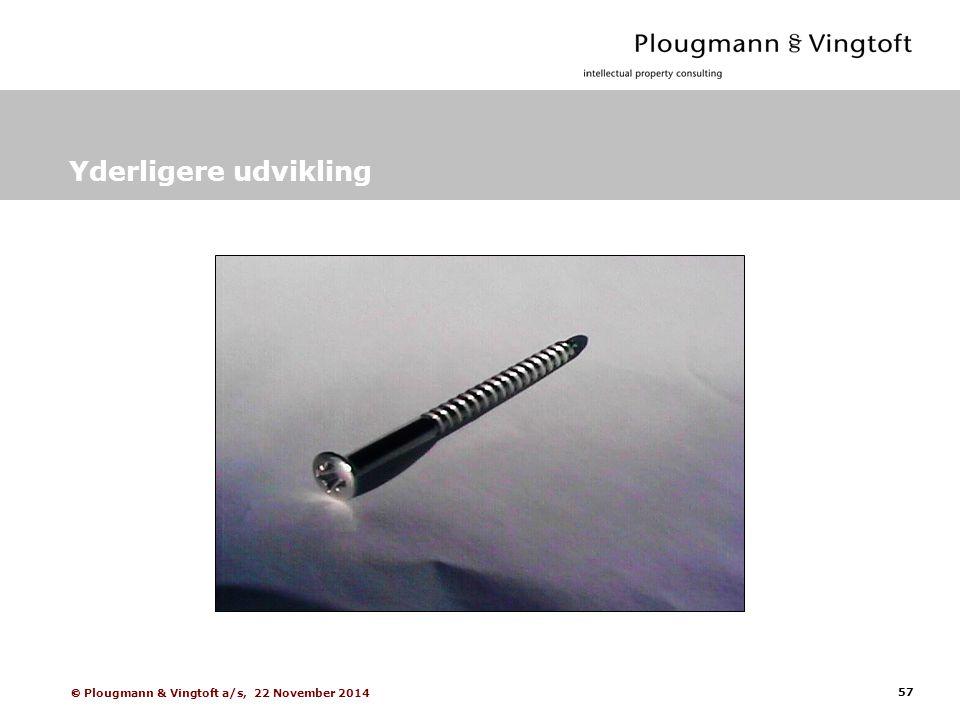 57  Plougmann & Vingtoft a/s, 22 November 2014 Yderligere udvikling
