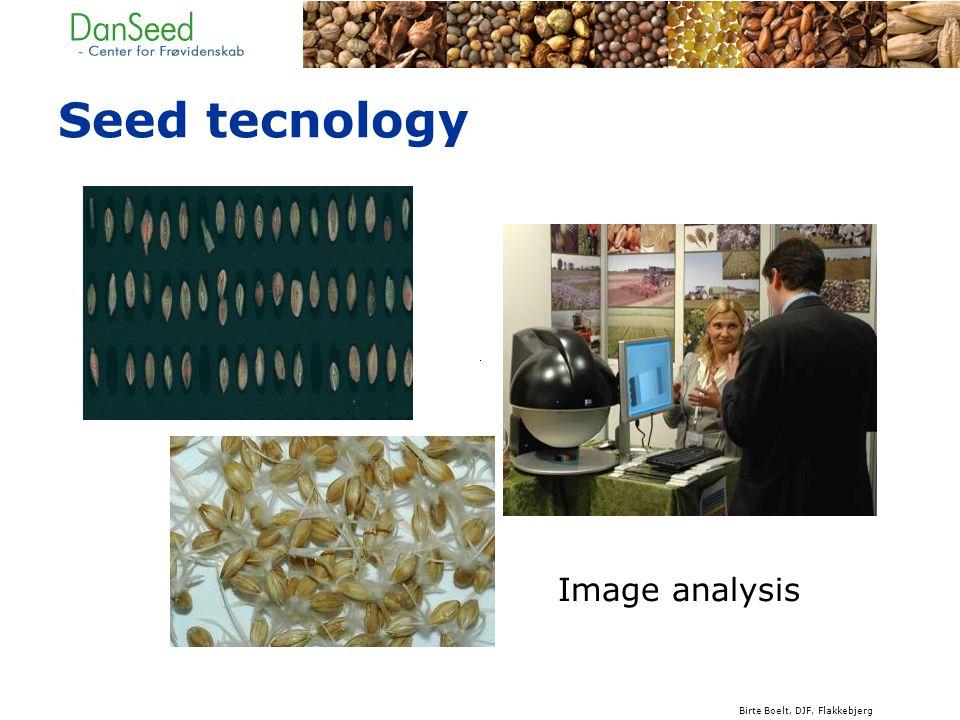 Seed tecnology Image analysis Birte Boelt, DJF, Flakkebjerg